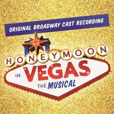 Музыка из мюзикла Медовый месяц в Лас-Вегасе / OST Honeymoon in Vegas (2015)