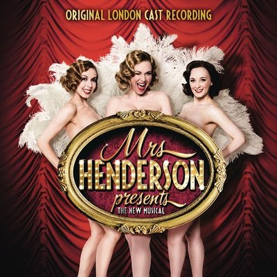 Музыка из мюзикла Миссис Хендерсон представляет / OST Mrs Henderson Presents (2016)