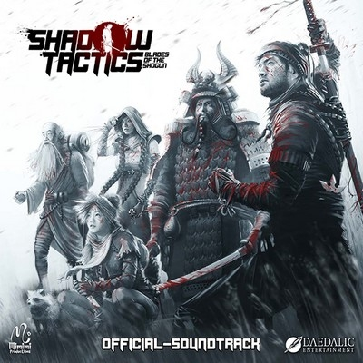 Музыка из игры Shadow Tactics: Blades of the Shogun / OST Shadow Tactics: Blades of the Shogun (2016)