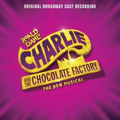 Музыка из мюзикла Чарли и шоколадная фабрика / OST Charlie and the Chocolate Factory (2017)