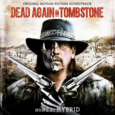 Музыка из фильма Мертвец из Тумстоуна 2 / OST Dead Again in Tombstone (2017)