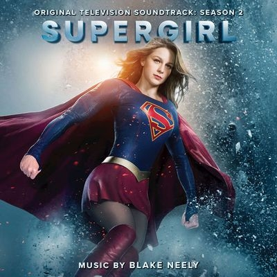 Музыка из сериала Супергёрл 2 Сезон / OST Supergirl 2 Season (2017)