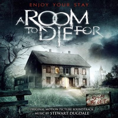 Музыка из фильма Комната смерти / OST A Room to Die For (2017)