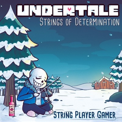 Музыка из игры UNDERTALE: Strings of Determination / OST UNDERTALE: Strings of Determination (2017)