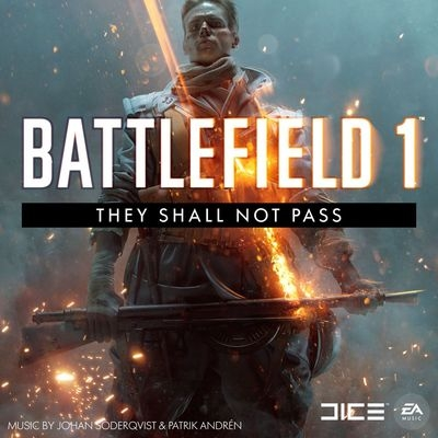 Музыка из игры Battlefield 1: Они не пройдут / OST Battlefield 1: They Shall Not Pass (2017)