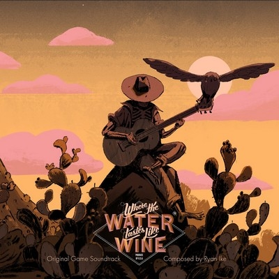 Музыка из игры Where the Water Tastes Like Wine / OST Where the Water Tastes Like Wine (2018)
