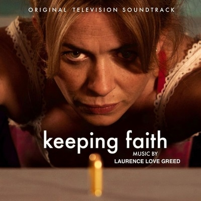 Музыка из сериала Спасти Фэйт / OST Keeping Faith (2018)