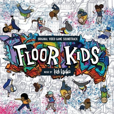 Музыка из игры Floor Kids / OST Floor Kids (2018)