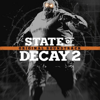 Музыка из игры State of Decay 2 / OST State of Decay 2 (2018)