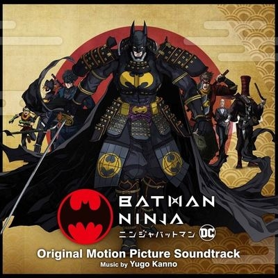Музыка из аниме Бэтмен-ниндзя / OST Batman Ninja (2018)