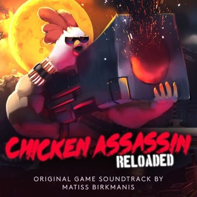 Музыка из игры Chicken Assassin: Reloaded / OST Chicken Assassin: Reloaded (2018)
