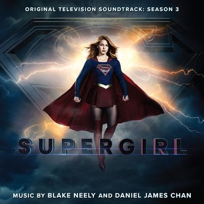 Музыка из сериала Супергёрл 3 Сезон / OST Supergirl 3 Season (2018)