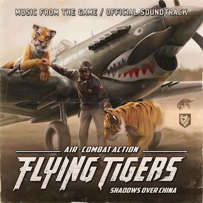 Музыка из игры Flying Tigers: Shadows Over China / OST Flying Tigers: Shadows Over China (2019)