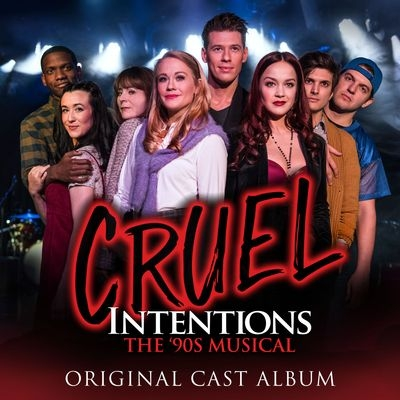 Музыка из мюзикла Жестокие игры / OST Cruel Intentions (2019)