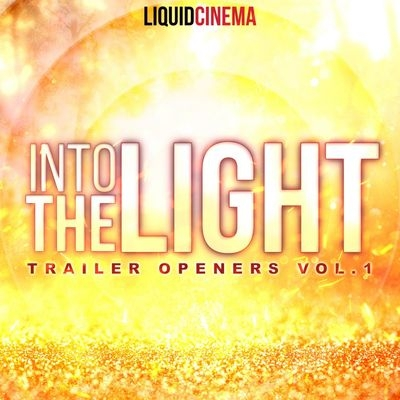 Музыка для трейлера Into The Light - Trailer Openers Vоlumе 1 / OST Into The Light - Trailer Openers Vоlumе 1 (2019)