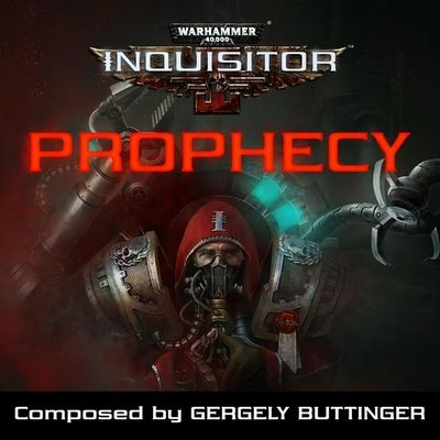 Музыка из игры Warhammer 40,000: Inquisitor - Prophecy / OST Warhammer 40,000: Inquisitor - Prophecy (2019)