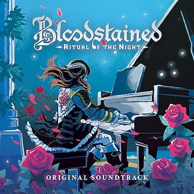 Музыка из игры Bloodstained: Ritual of the Night / OST Bloodstained: Ritual of the Night (2019)