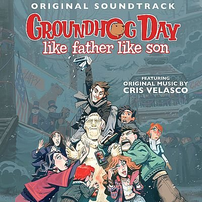 Музыка из игры Groundhog Day: Like Father Like Son / OST Groundhog Day: Like Father Like Son (2019)