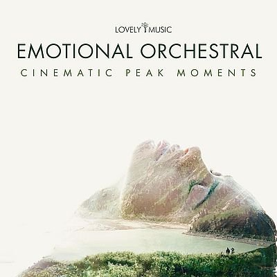 Музыка для трейлера Emotional Orchestral: Cinematic Peak Moments / OST Emotional Orchestral: Cinematic Peak Moments (2019)