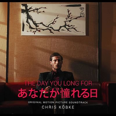 Музыка из фильма The Day You Long For / OST The Day You Long For (2019)