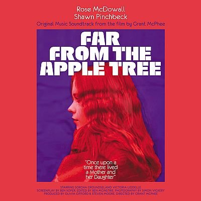 Музыка из фильма Far from the Apple Tree / OST Far from the Apple Tree (2019)