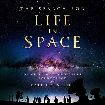 Музыка из фильма The Search for Life in Space / OST The Search for Life in Space (2019)