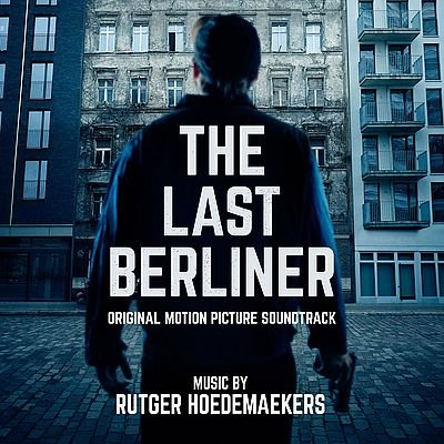 Музыка из фильма The Last Berliner / OST The Last Berliner (2019)