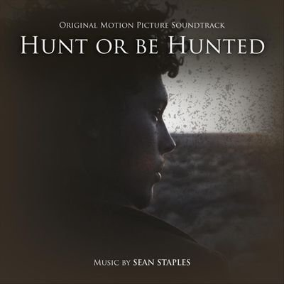 Музыка из фильма Hunt or be Hunted / OST Hunt or be Hunted (2020)
