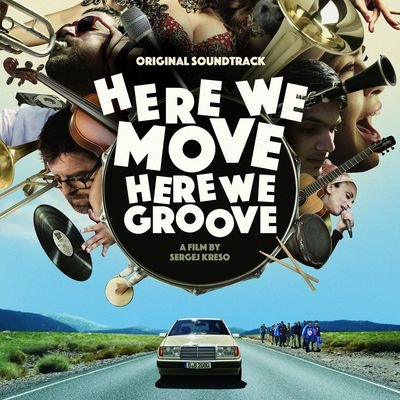 Музыка из фильма Here We Move Here We Groove / OST Here We Move Here We Groove (2020)