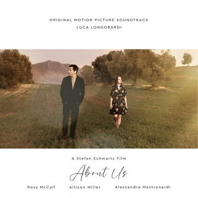 Музыка из фильма About Us / OST About Us (2021)